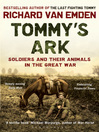 Tommy&#39;s Ark (eBook): Soldiers and their Animals in the Great War